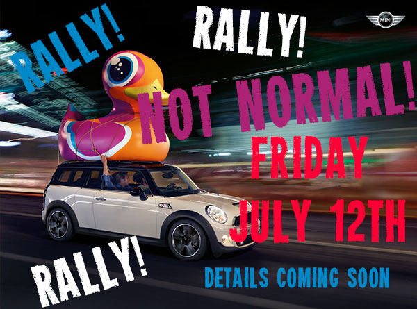 NOT NORMAL RALLY! FRIDAY JULY 12th